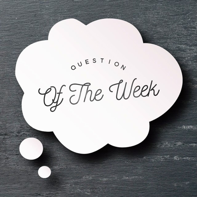 a white fluffy cloud with the words question of the week in it