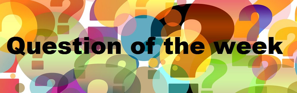 image of multi-coloured question marks and in the middle the words question of the week